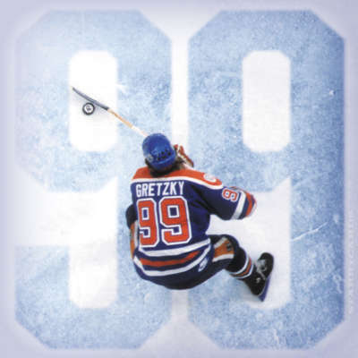 '99: Stories of the Game' by Wayne Gretzky with Kirstie McLellan Day