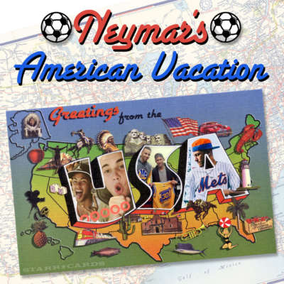 Greetings from the USA: Neymar's American Vacation