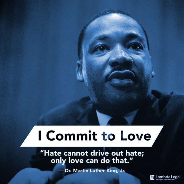 """MLK Day: """"Hate cannot drive out hate; only love can do that."""""""