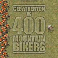 Red Bull Fox Hunt: Gee Atherton vs 400 Mountain Bikers