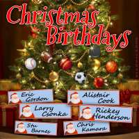 Sports stars with Christmas Birthdays includes Eric Gordon, Alistair Cook, Larry Csonka and Rickey Henderson