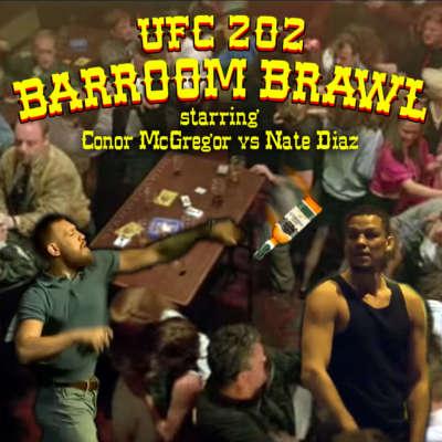 UFC 202 Barroom Brawl starring Conor McGregor vs Nate Diaz